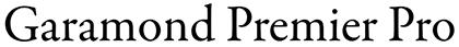 Garamond Premier Pro font