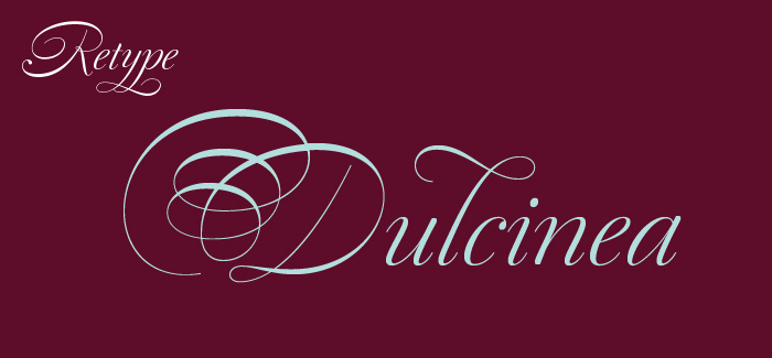 Dulcinea font