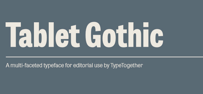 Tablet Gothic font