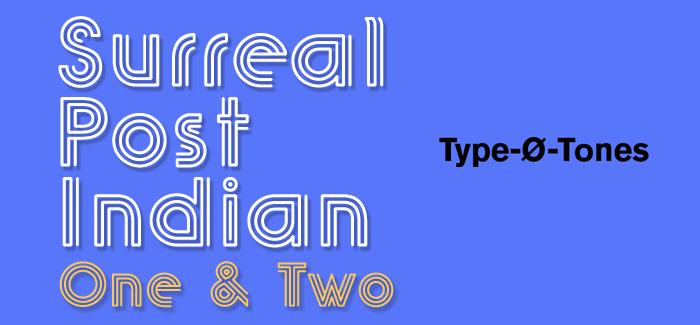 Surreal PostIndian font