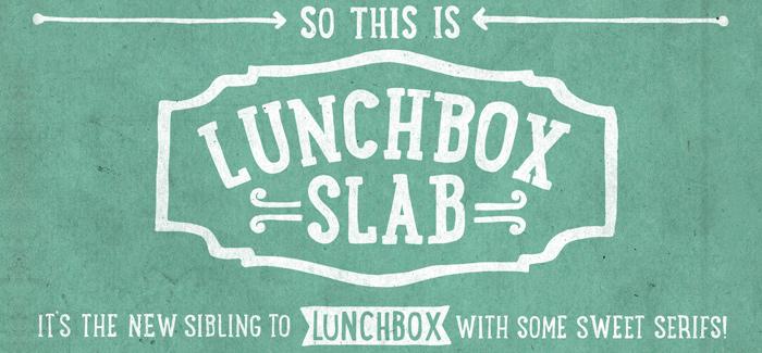 Lunchbox Slab font