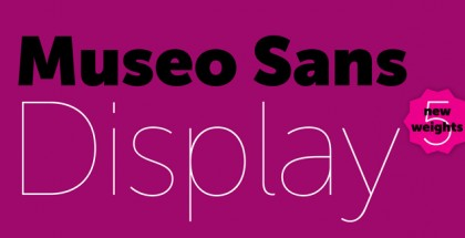 Museo Sans Display font