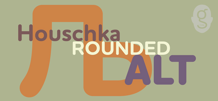 Houschka Rounded Alt font