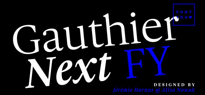Gauthier Next FY font
